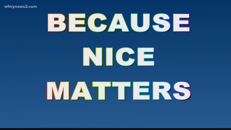 'Because Nice Matters' : a reminder to be nice during a stressful time